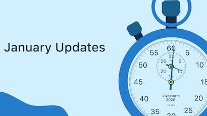 January Updates: Countdown to start, Livestorm Offsite