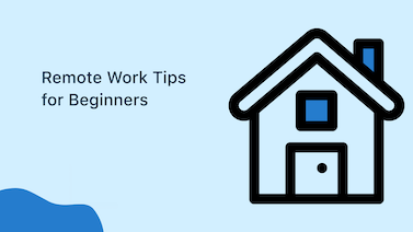 Remote Work Tips for Beginners